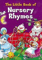 The Little Book of Nursery Rhymes - Hardback Children's Book