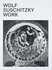 Wolf Suschitzky. Work (english)