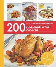 200 Halogen Oven Recipes: Hamlyn All Colour Cookbook by Madden, Maryanne | Paper
