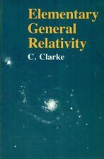 Clarke, Chris: Elementary General Relativity.