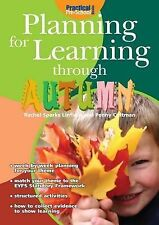 Planning for Learning Through Autumn by Rachel Sparks Linfield (Paperback, 2008)