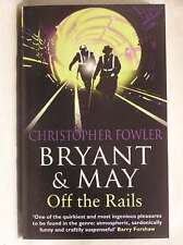 Bryant & May off the Rails: A Peculiar Crimes Unit Mystery, CHRISTOPHER FOWLER,