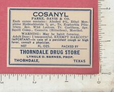 A740 Cosanyl morphine bottle label Parke, Davis Lyngle D. Barnes Thorndale, TX