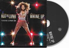 KAT DELUNA - Whine up CD SINGLE 2TR EU CARDSLEEVE 2007
