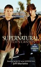 Supernatural: Witch's Canyon: By Jeff Mariotte