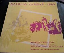 Getúlio Vargas, 1983. EXPOSICAO DE FOTOGRAFIAS