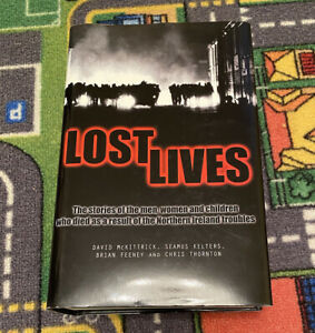 Lost Lives Hard Back Book (Excellent Condition)