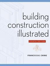 Building Construction Illustrated, Francis D. Ching, Good Book