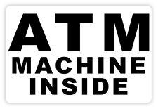 ATM Machine inside auto car adesivo etichetta sticker 12cm x 8cm