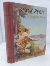 The Black Peril - A Biggles Story by Capt W E Johns HB - Illustrated