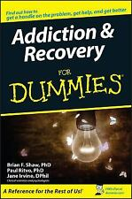Addiction and Recovery For Dummies by Shaw, Brian F.; Ritvo, Paul; Irvine, Jane