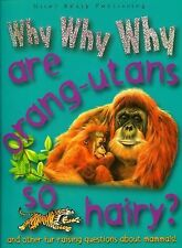 Why Why Why Are Orang-utans So Hairy?