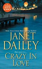 Crazy in Love by Dailey, Janet Book The Cheap Fast Free Post