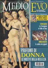 RIVISTA MEDIOEVO GENNAIO 2006 - CORPO FEMMINILE - GENTILE DA FABRIANO - CONGIURE