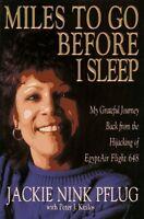 Miles to Go Before I Sleep: My Grateful Journey Ba