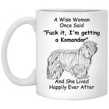 Komondor Mug - Komondor Gift - A Wise Woman One Said Novelty Mug - Mug For Women