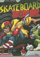 Sports Illustrated Kids Graphic Novels Ser.: Skateboard Sonar by Benny...