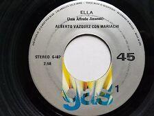 "ALBERTO VAZQUEZ con MARIACHI - Ella / Luz De Luna 70's LATIN Gas Records 7"""