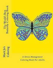 The World's Best Butterfly Coloring Book: A Stress Management Coloring Book For