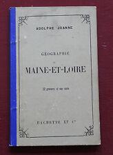 1892 Géographie Maine-et-Loire Joanne 22 gravures 1 carte couleur Hachette