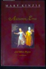 Autumn Eros and Other Poems Mary Kinzie HB/DJ 1st ed. FINE/FINE