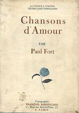RARE EO N° NOMINATIVE + DÉDICACE & POÈME INÉDIT : CHANSONS D'AMOUR PAR PAUL FORT