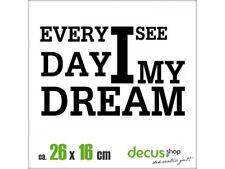 EVERY DAY I SEE MY DREAM XL 1801 // Sticker JDM Aufkleber Frontscheibe