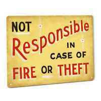 Not Responsible Fire or Theft Metal Sign Auto Shop Mechanic Repair Smog Decor