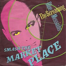 """The Scrfeaming Blue Messiahs - Smash the Market Place  GERMANY 7"""" (1986)"""
