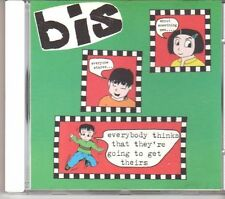 (DX38) Bis, Everybody Thinks That They're Going To Get Theirs - 1997 CD