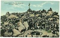 Postcard Riverside CA Easter Services On Mt. Mount Rubidoux California 1910's