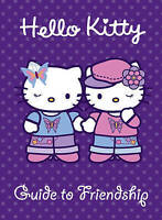 Very Good, Guide to Friendship (Hello Kitty), VARIOUS, Book