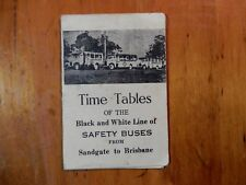 Time Tables of the Black and White Line of Safety Buses From Sandgate to Bris...