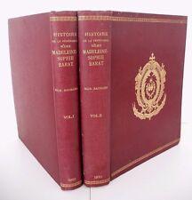 HISTOIRE DE LA VENERABLE MERE MADELEINE-SOPHIE BARAT - Mgr BAUNARD - Vol. 1 et 2