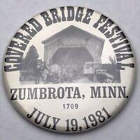 Covered Bridge Festival Zumbrota Minnesota 1981 Vendor Badge Pin Button Pinback