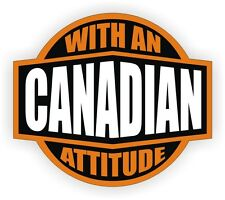 Canadian With An Attitude Hard Hat Decal / Helmet Sticker Label Canada Maple