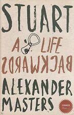 Stuart A Life Backwards By Alexander Masters