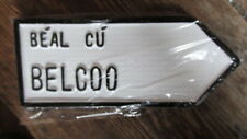 Belcoo County Fermanagh Ulster Irish Road Sign Replica Hand Made in Ireland