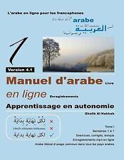 Les Bases de l'arabe en 50 Semaines: Manuel d'arabe - Apprentissage en...