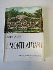 I MONTI ALBANI - CARLO GUALDI-1962