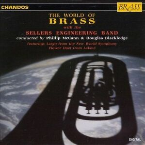 The World of Brass by Sellers Engineering Band (CD, Aug-1992, Chandos Brass)