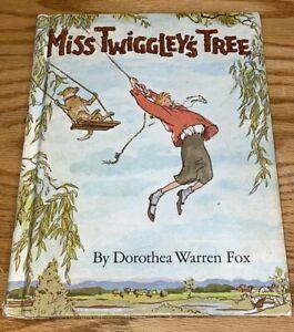 MISS TWIGGLEY'S TREE by Dorothea Warren Fox ~ Vintage  Pictorial Hardcover 1966