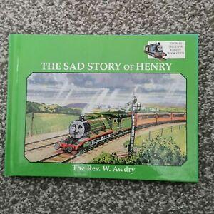Thomas the Tank Engine the Sad Story of Henry hardback book 1995