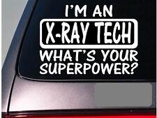 I'm an x-ray tech sticker decal *E194* nurse nursing therapy hospital scrubs
