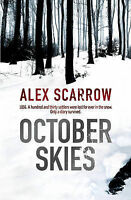 October Skies, Scarrow, Alex , Acceptable, FAST Delivery