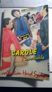 Romans photos hard  - Carole l'insatiable