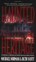 Haunted Heritage: A Definitive Collection of North American Ghost Stories (Haunt