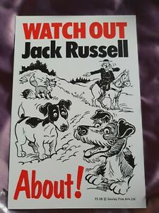 Jack Russells Watch Out Jack Russell About Dog security sign dogs signs Terrier