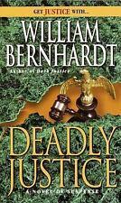 Deadly Justice Bernhardt, William Mass Market Paperback