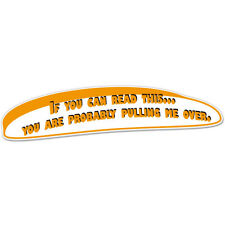 If You Can Read This You Are Pulling Me Over Police car bumper sticker decal 8""